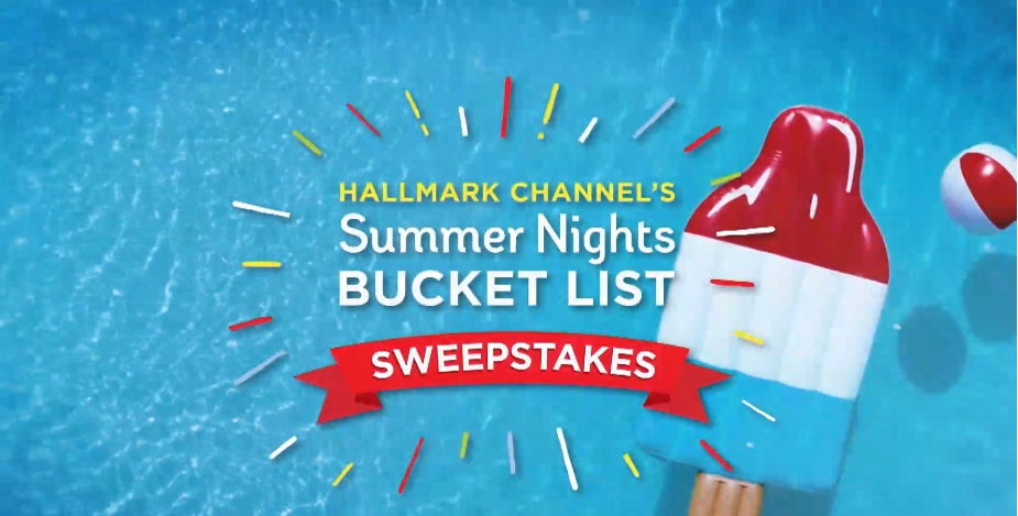 Hallmark Channel Summer Nights Bucket List Sweepstakes