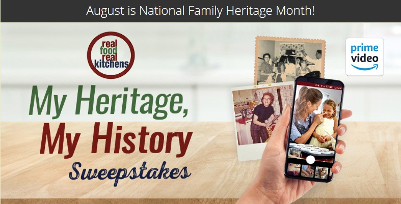 Real Food Real Kitchens My Heritage, My History Sweepstakes