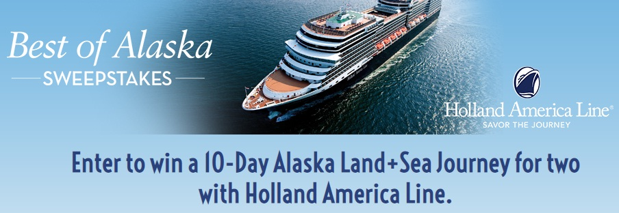 Holland America Line Best Of Alaska Sweepstakes