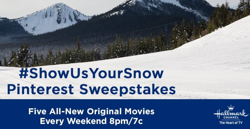 Hallmark Channel Show Us Your Snow Pinterest Sweepstakes