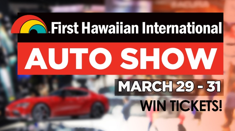 First Hawaiian International Auto Show Giveaway
