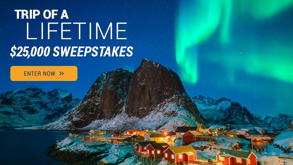 Trip Of A Lifetime $25000 Sweepstakes