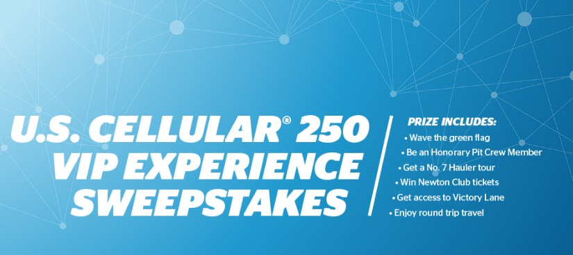US Cellular 250 VIP Experience Sweepstakes