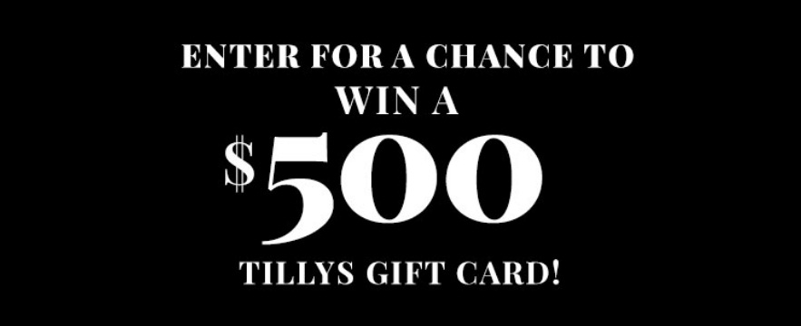 World Of Jeans And Tops Tillys $500 Gift Card Giveaway - Chance To Win A $500 Tillys Gift Card