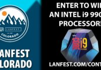 WANFest Colorado Intel I9 9900K Processor Giveaway