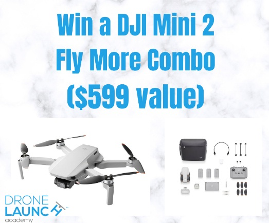 Drone Launch Academy DJI Mini 2 Fly More Combo Giveaway