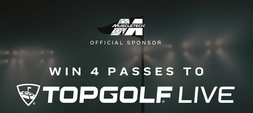 MuscleTech TopGolf Live Pass Giveaway