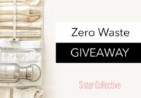 The Sister Collective Zero Waste Giveaway