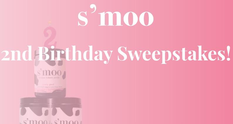 S Moo 2nd Birthday Sweepstakes